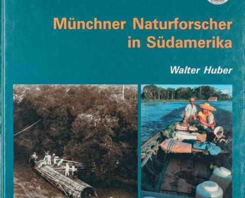 Münchner Naturwissenschaftler in Südamerika (Buch)